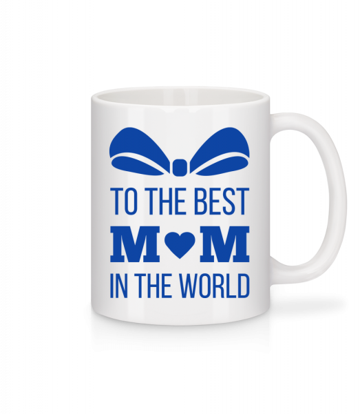 Best Mom In The World - Mug - White - Vorn
