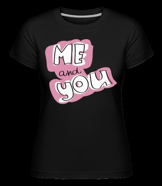 Me And You Button -  Shirtinator Women's T-Shirt - Black - Vorn
