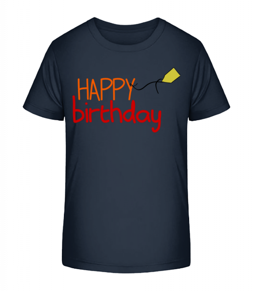 Happy Birthday - Kid's Premium Bio T-Shirt - Navy - Vorn