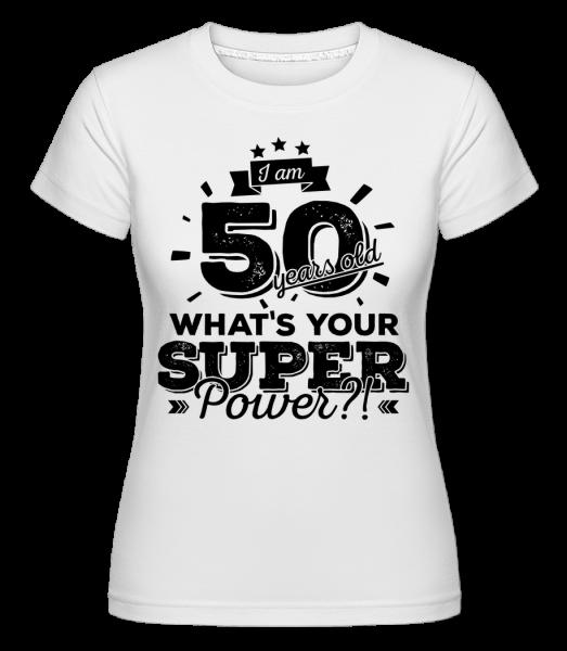 50 Years Super Power -  Shirtinator Women's T-Shirt - White - Vorn