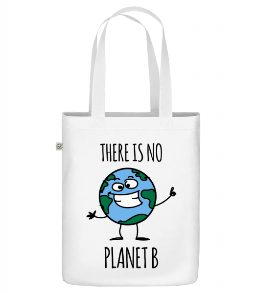 """There Is No Earth B - Organic """"Earth Positive"""" tote bag - White - Vorn"""