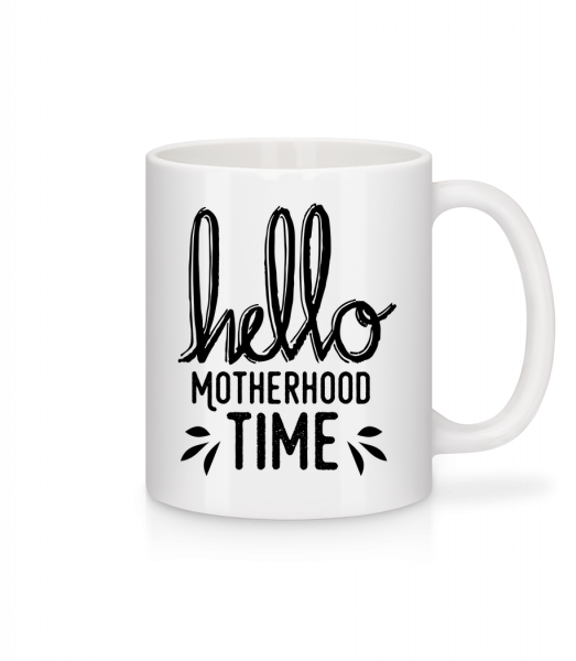 Hello Motherhood Time - Mug - White - Vorn