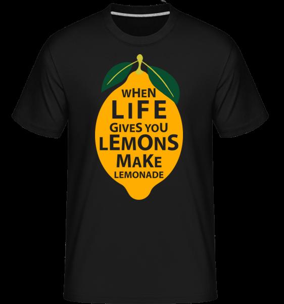 When Life Gives You Lemons -  Shirtinator Men's T-Shirt - Black - Vorn