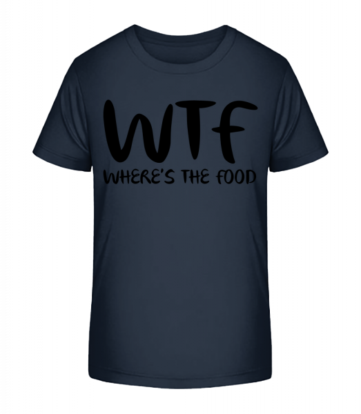 WTF Where's The Food - Kid's Premium Bio T-Shirt - Navy - Vorn
