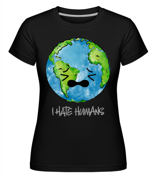 Earth Hates Humans -  Shirtinator Women's T-Shirt - Black - Vorn
