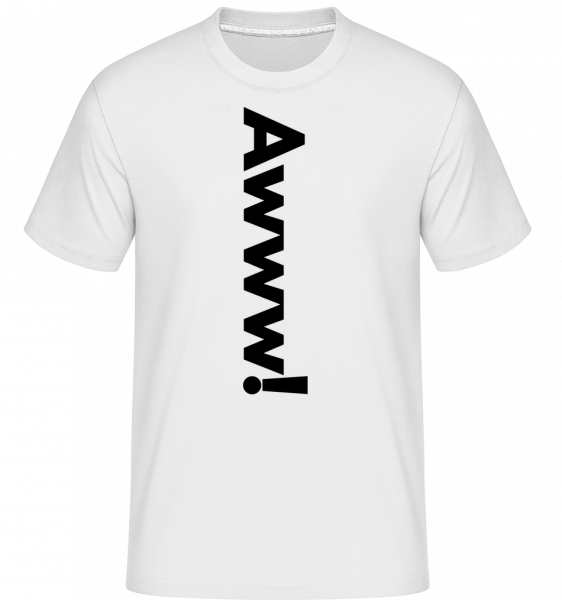 Awww! -  Shirtinator Men's T-Shirt - White - Vorn
