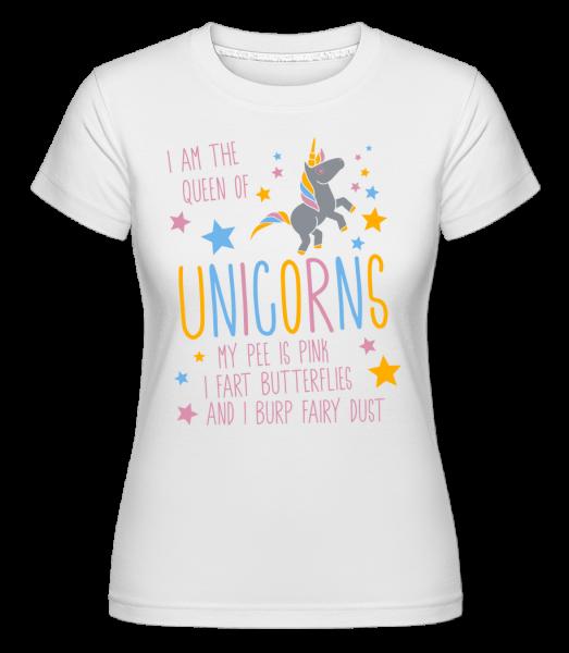 I'm The Queen Of Unicorns - Shirtinator Women's T-Shirt - White - Vorn