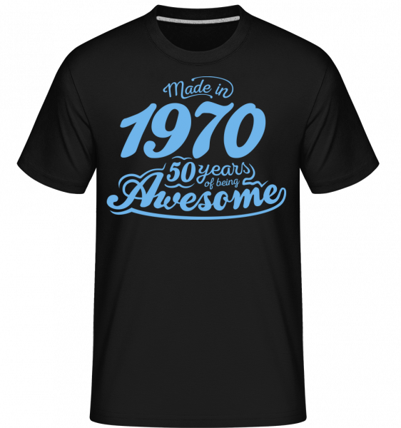 Made In 1970 50 Years Awesome - Shirtinator Men's T-Shirt - Black - Vorn
