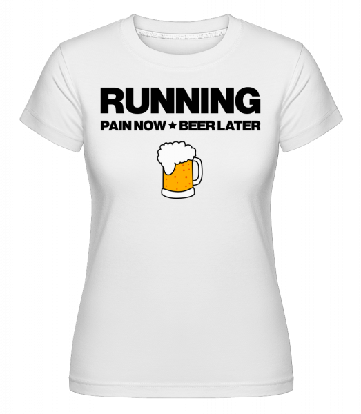Running Beer - Motivation -  Shirtinator Women's T-Shirt - White - Vorn