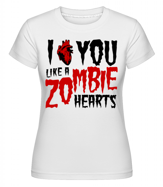 I Like You Like A Zombie Hearts - Shirtinator Women's T-Shirt - White - Vorn