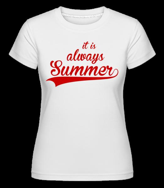 Always Summer Icon -  Shirtinator Women's T-Shirt - White - Vorn