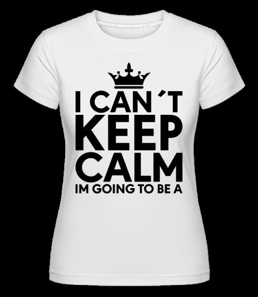 I Can't Keep Calm - Shirtinator Women's T-Shirt - White - Vorn