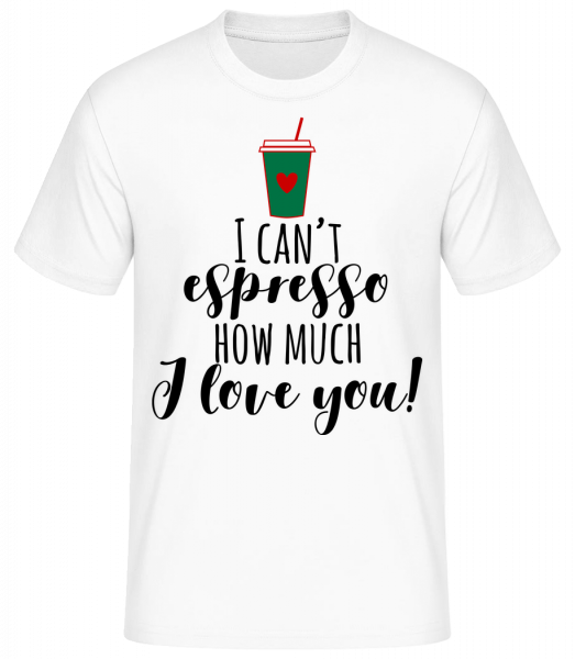 I Can't Espresso - Basic T-shirt - White - Vorn