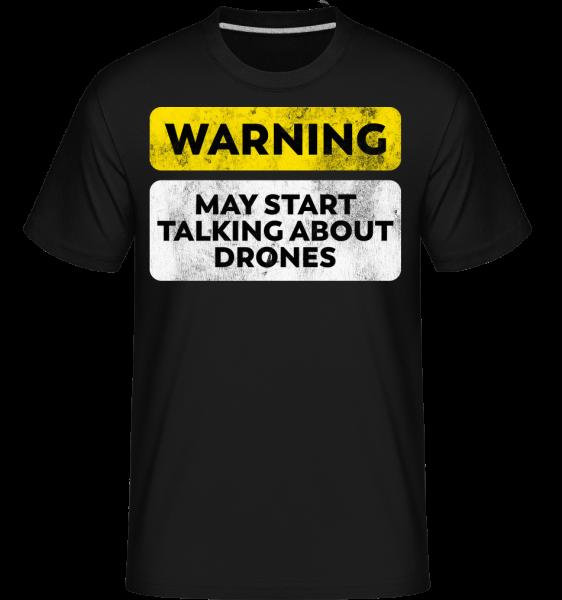 Talking About Drones -  Shirtinator Men's T-Shirt - Black - Vorn
