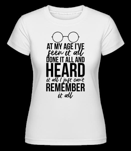 At My Age -  Shirtinator Women's T-Shirt - White - Vorn