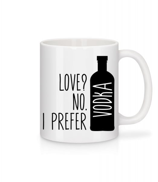 I Prefer Vodka - Mug - White - Vorn