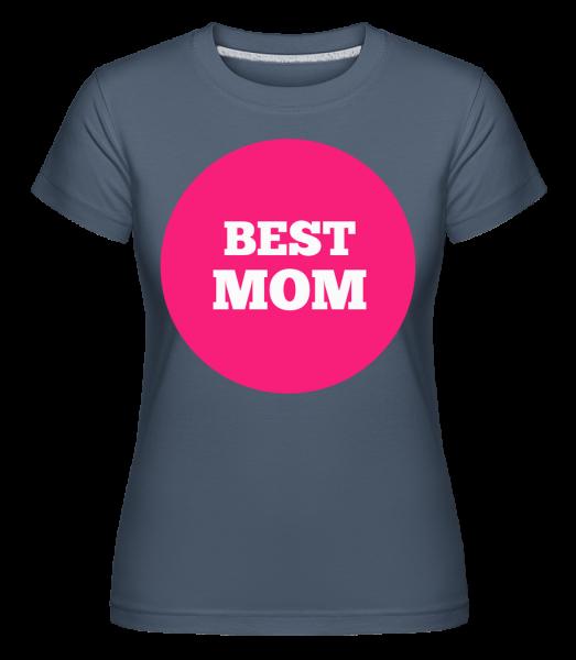 Best Mom - Shirtinator Women's T-Shirt - Denim - Vorn
