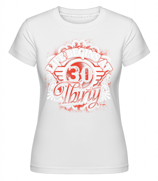 Life Begins At 30 -  Shirtinator Women's T-Shirt - White - Vorn