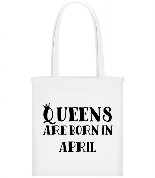 Queens Are Born In April - Carrier Bag - White - Vorn