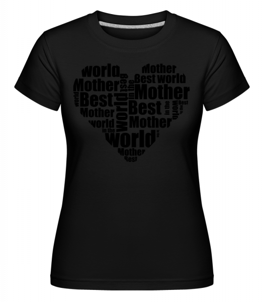 Best Mother - Shirtinator Women's T-Shirt - Black - Vorn