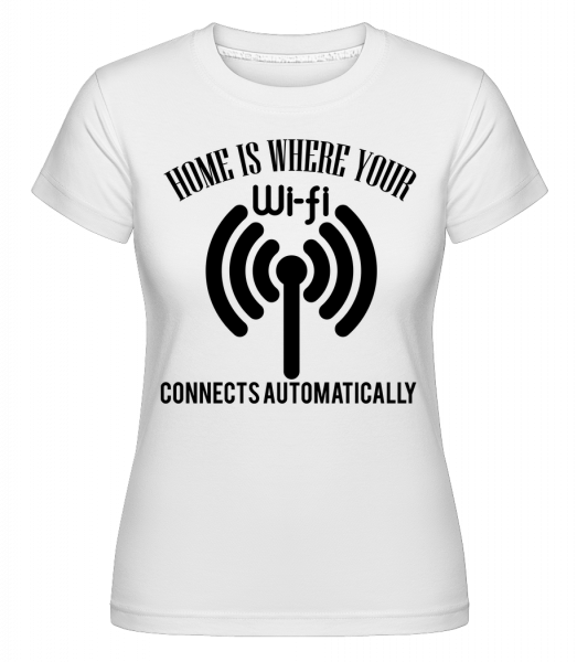 When The Wifi Connects - Shirtinator Women's T-Shirt - White - Vorn