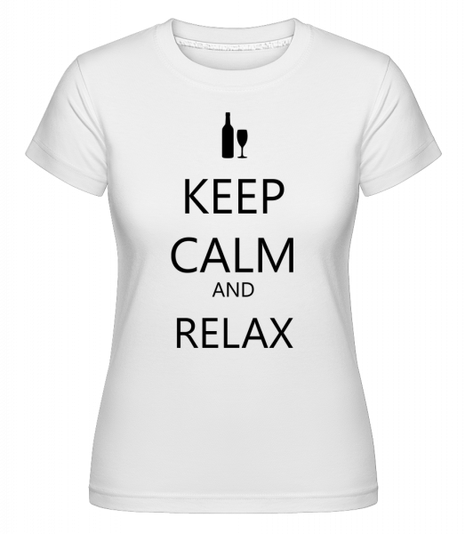 Keep Calm And Relax - Shirtinator Women's T-Shirt - White - Vorn
