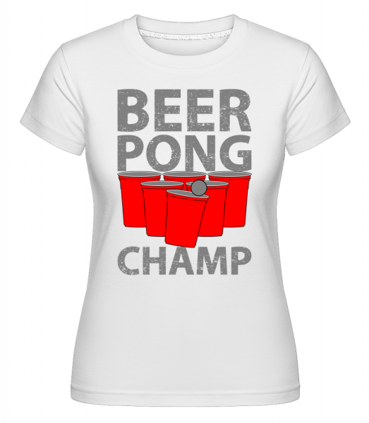 Beer Pong Champ -  Shirtinator Women's T-Shirt - White - Vorn