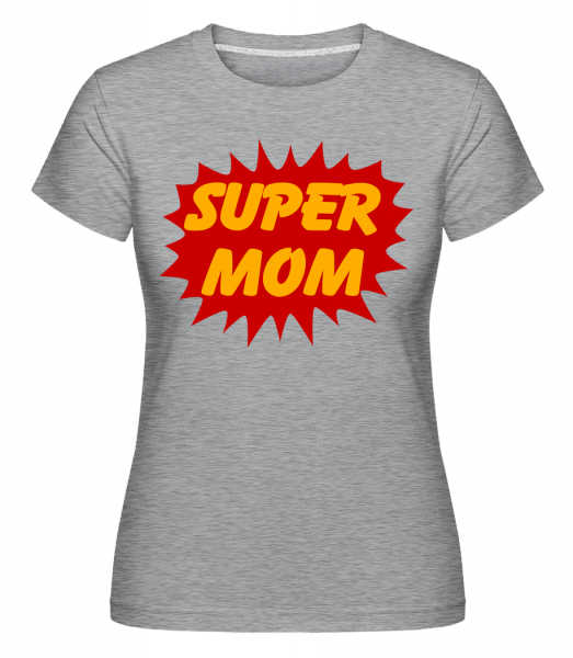 Super Mom - Shirtinator Women's T-Shirt - Heather grey - Vorn