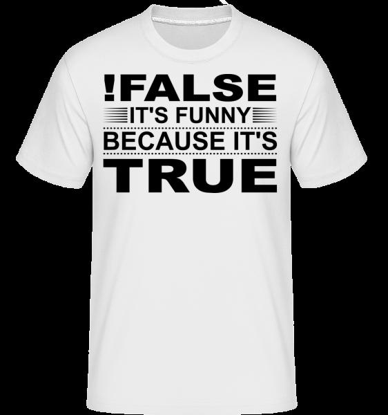 !False Is True - Shirtinator Men's T-Shirt - White - Vorn