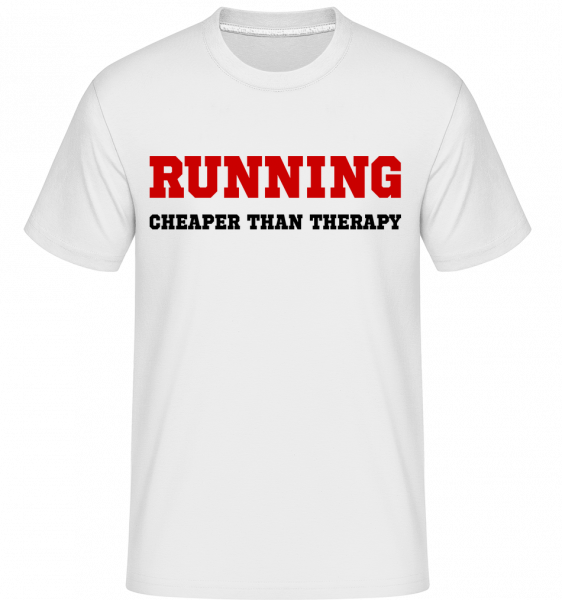 Running - Cheaper Than Therapy -  Shirtinator Men's T-Shirt - White - Vorn