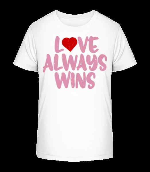 Love Always Wins - Kid's Premium Bio T-Shirt - White - Vorn