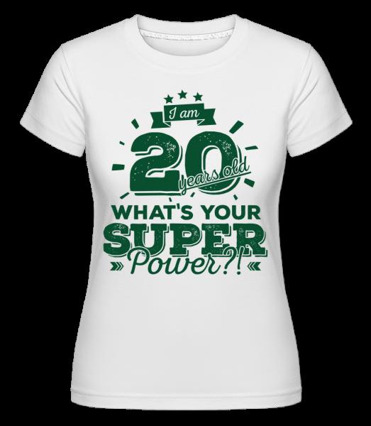 20 Years Super Power - Shirtinator Women's T-Shirt - White - Vorn