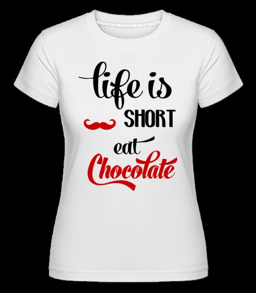 Life Is Short, Eat Chocolate - Shirtinator Women's T-Shirt - White - Vorn