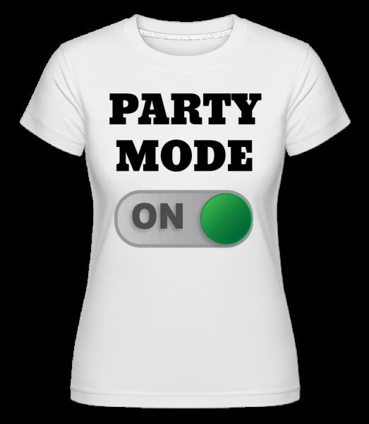 Party Mode On - Shirtinator Women's T-Shirt - White - Vorn