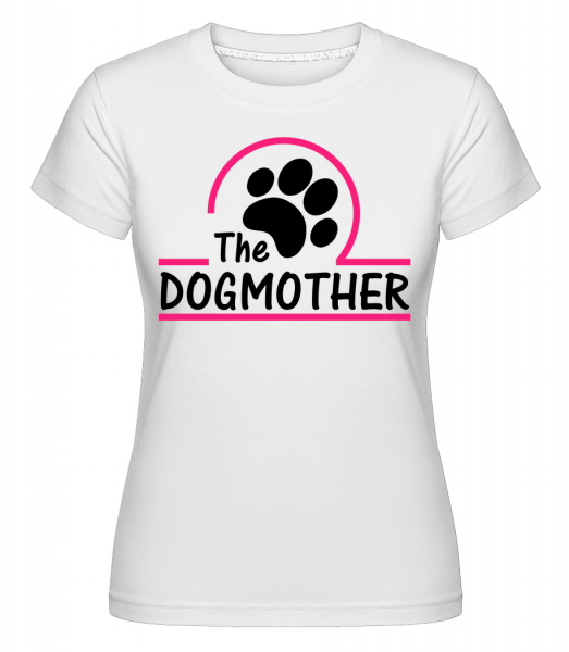 The Dogmother - Shirtinator Women's T-Shirt - White - Vorn