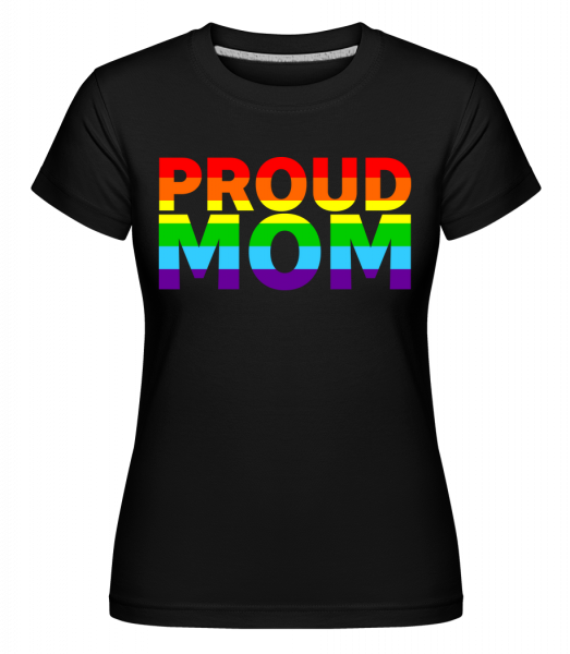 Proud Mom -  Shirtinator Women's T-Shirt - Black - Vorn
