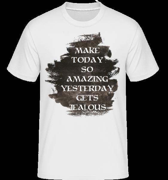 Make Yesterday Jealous -  Shirtinator Men's T-Shirt - White - Vorn