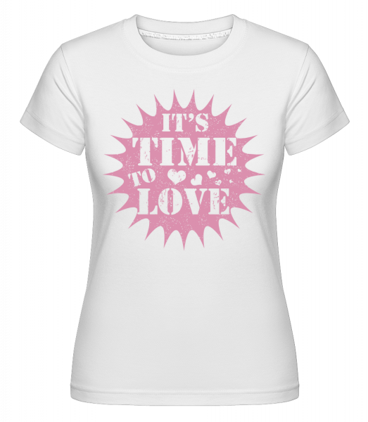 It's Time To Love -  Shirtinator Women's T-Shirt - White - Vorn