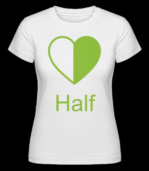 Half Heart -  Shirtinator Women's T-Shirt - White - Vorn
