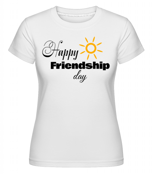 Happy Friendship Day -  Shirtinator Women's T-Shirt - White - Vorn