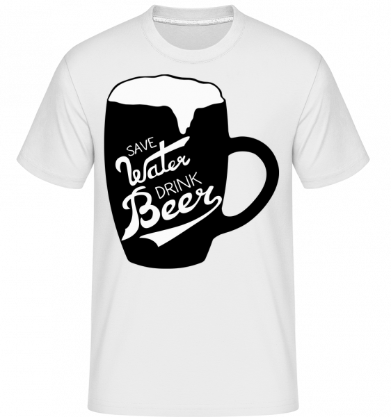 Save Water Drink Beer - Shirtinator Men's T-Shirt - White - Vorn