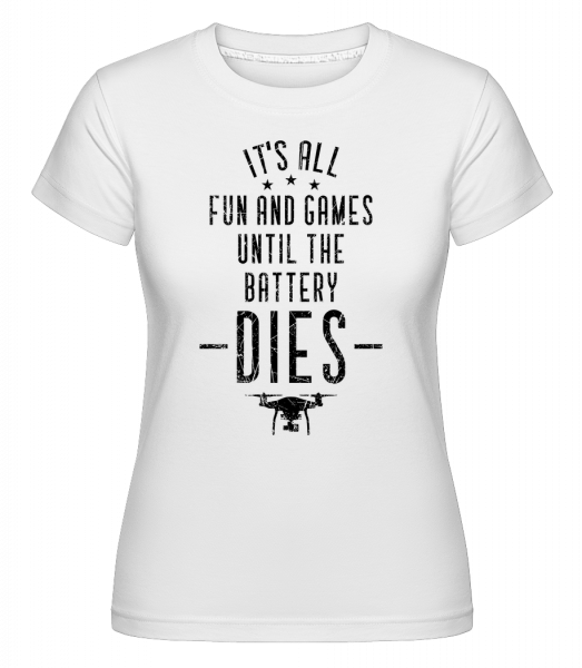 When The Drone Battery Dies - Shirtinator Women's T-Shirt - White - Vorn