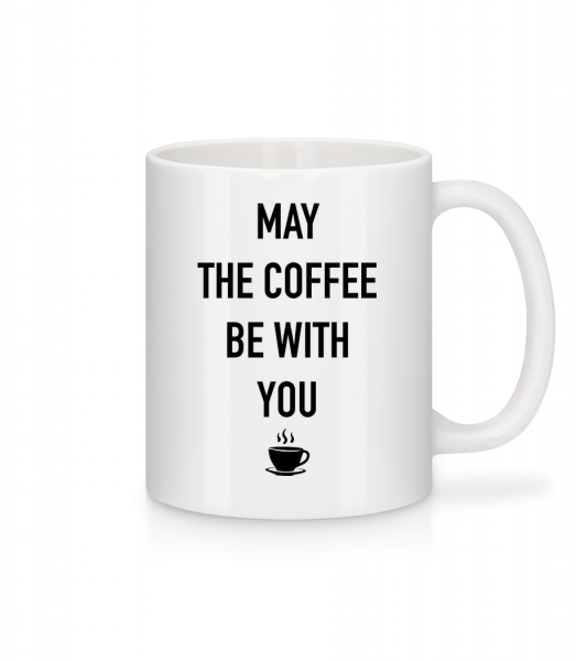 May The Coffee Be With You - Mug - White - Vorn