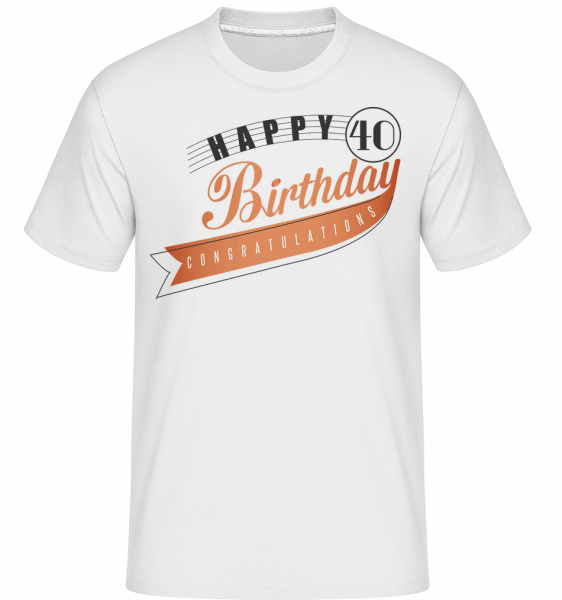 Happy 40 Birthday -  Shirtinator Men's T-Shirt - White - Vorn