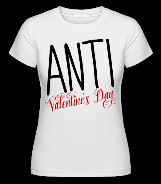Anti Valentine's Day - Shirtinator Women's T-Shirt - White - Vorn