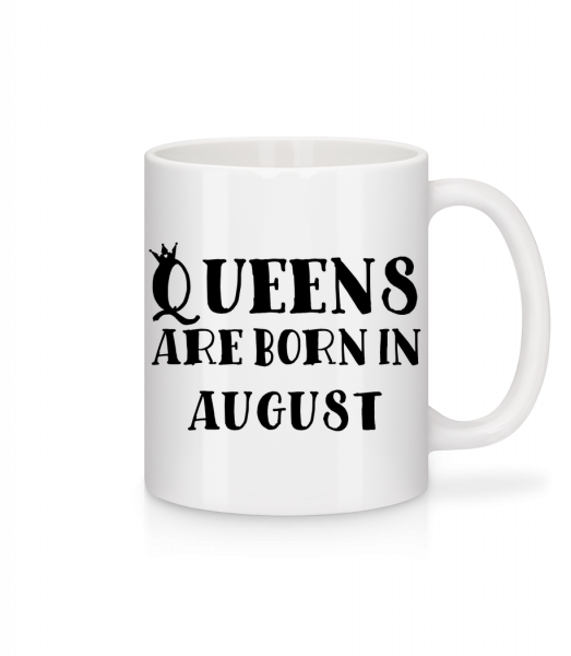 Queens Are Born In August - Mug - White - Vorn