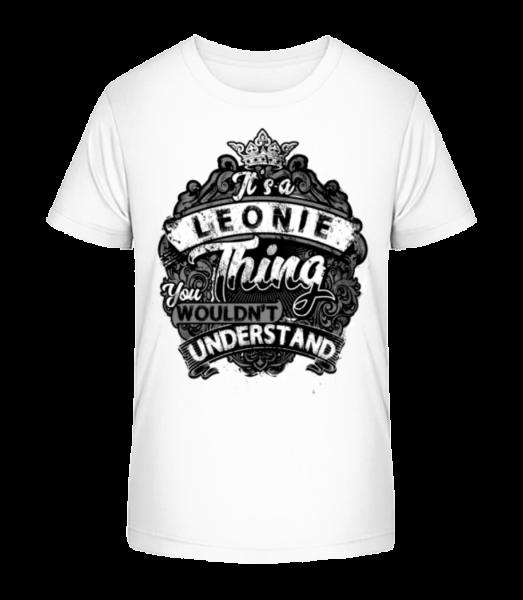 It's A Leonie Thing - Kid's Premium Bio T-Shirt - White - Vorn