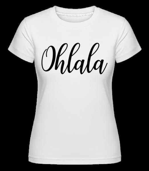 Ohlala -  Shirtinator Women's T-Shirt - White - Vorn