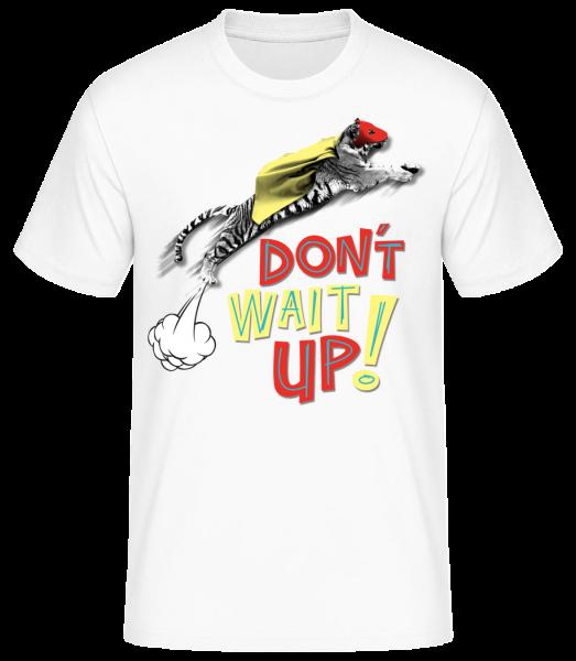 Dont Wait Up - Men's Basic T-Shirt - White - Vorn