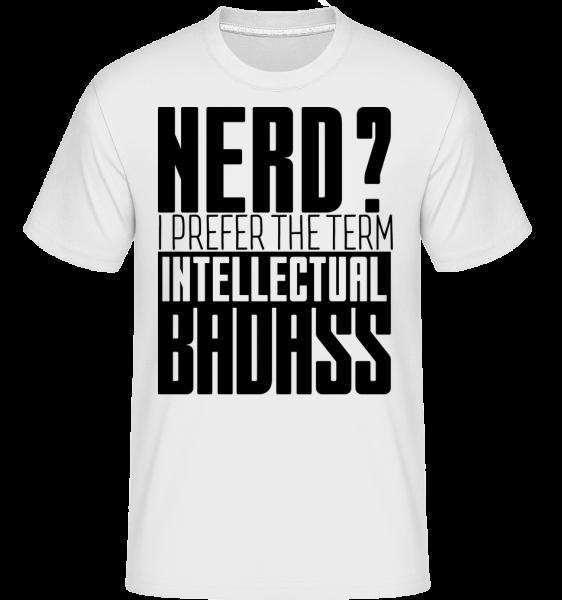 Nerd? Badass -  Shirtinator Men's T-Shirt - White - Vorn